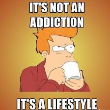 addiction meme
